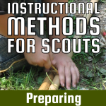 Instructional Methods For Scouts – Preparing