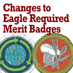 Changes to Eagle Required Merit Badges