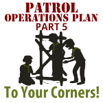 The Operations Plan Part 5 – To Your Corners!