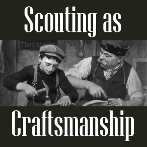 scouting as craftsmanship
