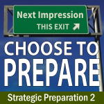 Choose to Prepare – Strategic Preparation 2
