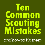 10 Common Scouting Mistakes (and How to Fix Them)