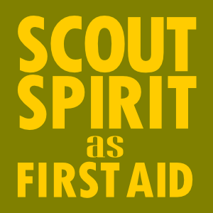 scout spirit as first aid