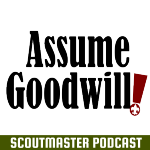 Podcast 234 – Assume Goodwill