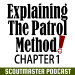 Podcast 235 – Patrol Method 1