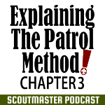 Podcast 237 – Patrol Method 3