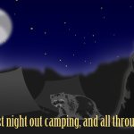 Twas Our First Night Out Camping…