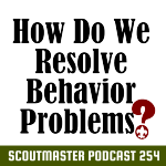 Podcast 254 – Behavior Problems