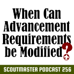 Podcast 256 – Modifying Advancement