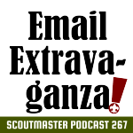 Scoutmaster Podcast 267 – Email!