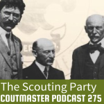 Scoutmaster Podcast 275 – The Scouting Party