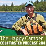 Scoutmaster Podcast 280 – The Happy Camper