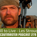 Scoutmaster Podcast 279- Les Stroud