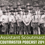 Podcast 284 – Assistant Scoutmasters