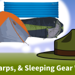 Tents, Tarps, & Sleeping Gear Wishlist