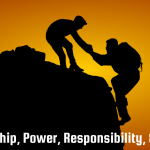 Leadership, Power, Responsibility, and Service