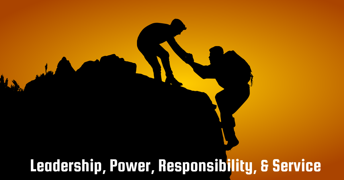 leadership power resonsibility service