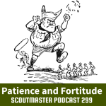 Podcast 299 – Patience