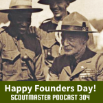 Podcast 304 – Founder's Day