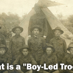 "What is a ""Boy-Led Troop""?"