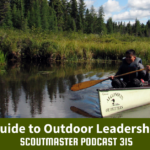 Podcast 315 – Outdoor Leadership