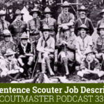 Scoutmaster Podcast 336 | One Sentence Scouter Job Description