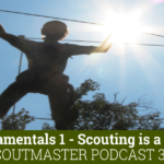 Podcast 361 – Scouting is a Game