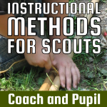 Instructional Methods for Scouts – Coach and Pupil
