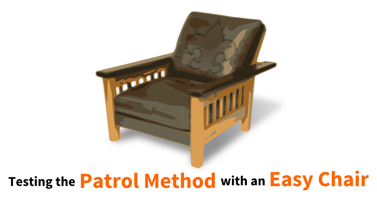 testing the patrol method with an easy chair