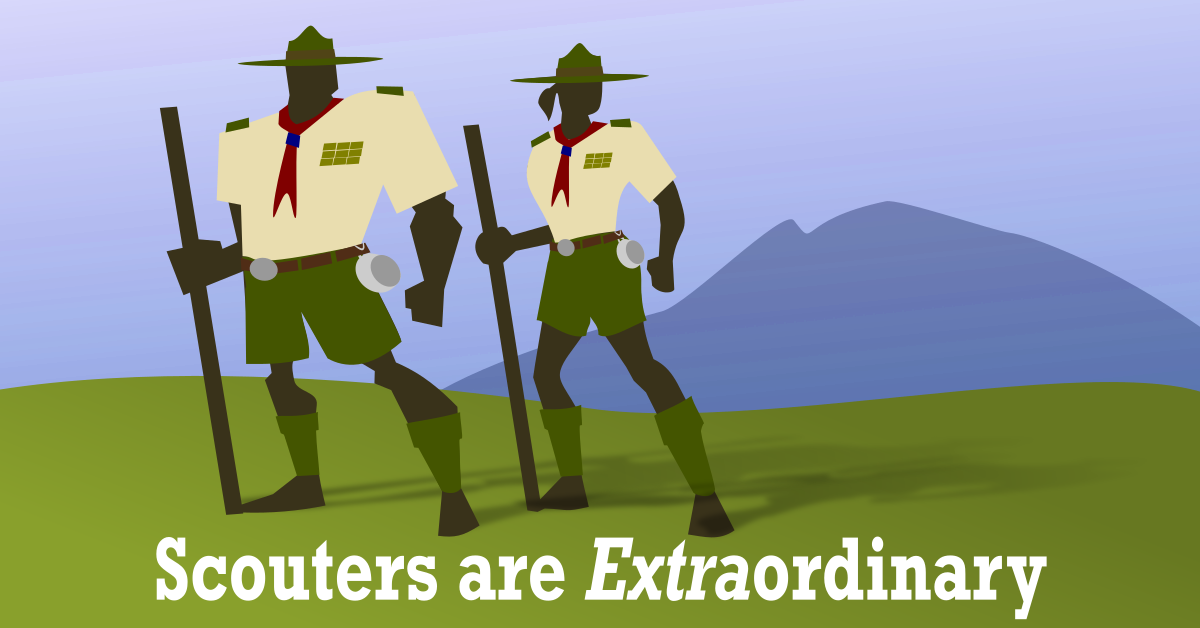 scouters are extra ordinary