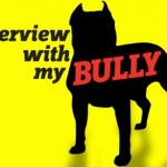 Interview With My Bully