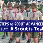 Four Steps to Scout Advancement – A Scout is Tested