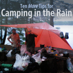 Ten More Tips for Camping in the Rain