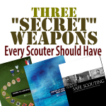 Three 'Secret Weapons' Every Scouter Should Have