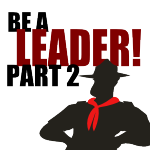Equipped for Command – Be a Leader! Part 2