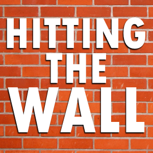 hitting the wall
