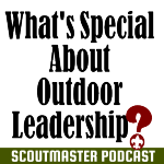 Podcast 227 – Outdoor Leadership