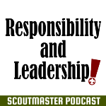Podcast 231 – Responsibility and Leadership