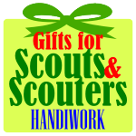 Gifts for Scouts & Scouters – Handiwork