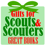 Gifts for Scouts & Scouters – Great Books