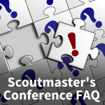 Scoutmaster's Conference FAQ