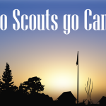 Why do Scouts go Camping?