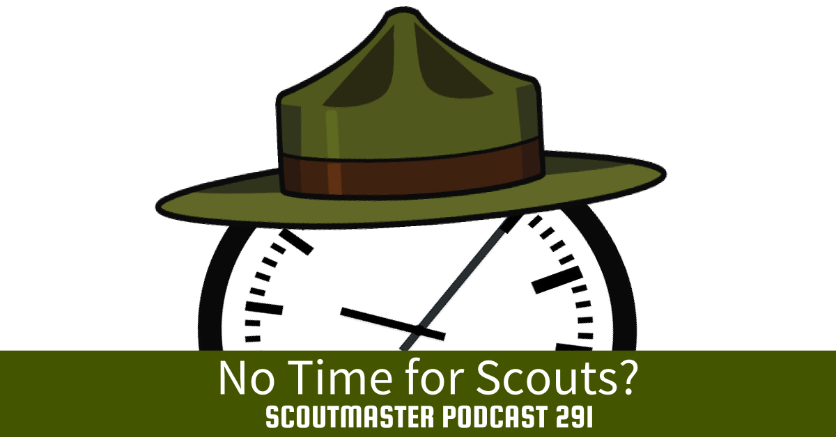 No Time for Scouts?
