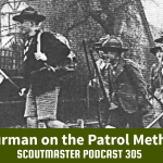 Podcast 305 – Thurman on Patrols