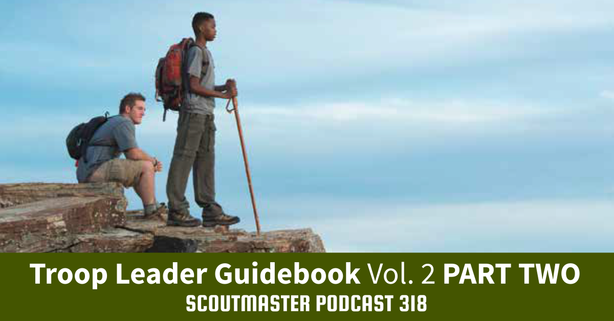 podcast318 troop leader guidebook volume two