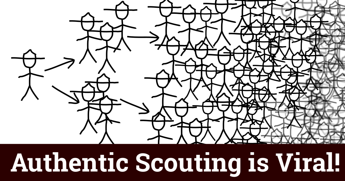 authentic scouting is viral