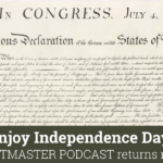 Enjoy Independence Day! Podcast Returns July 11th